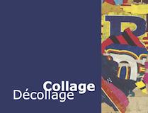 Einladungskarte Ausstellung Collage Décollage 2017 Galerie Maulberger