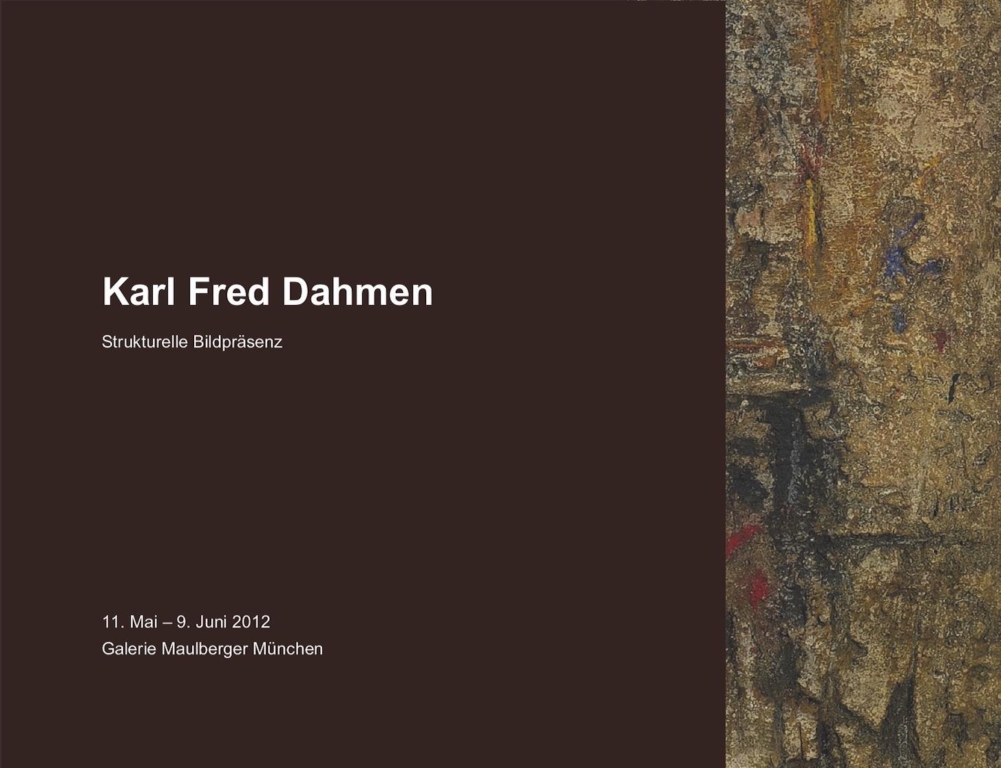 Einladungskarte Ausstellung Karl Fred Dahmen 2012 Galerie Maulberger 01