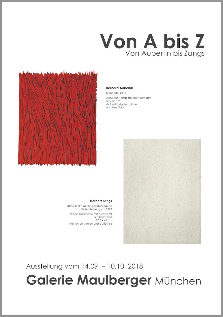 Einladungskarte Ausstellung Von A bis Z – Von Aubertin bis Zangs 2018 Galerie Maulberger 01
