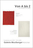 Einladungskarte Ausstellung Von A bis Z – Von Aubertin bis Zangs 2018 Galerie Maulberger
