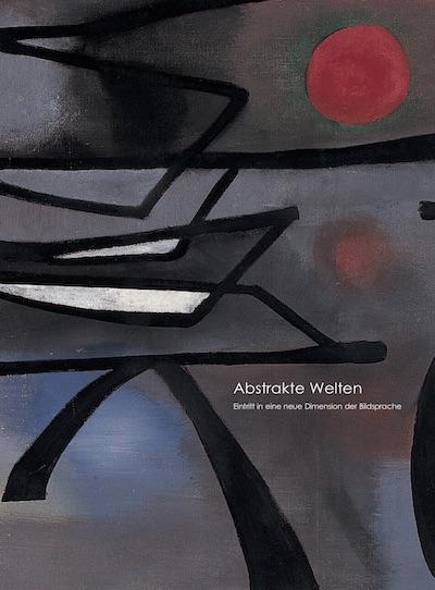 Katalog Abstrakte Welten Galerie Maulberger