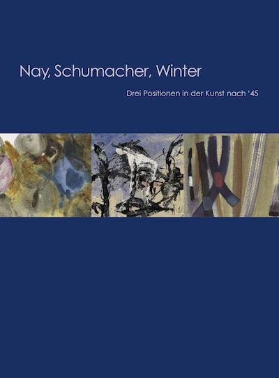 Katalog Ernst Wilhelm Nay Emil Schumacher Fritz Winter Galerie Maulberger