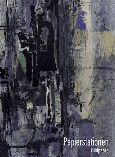 Katalog Papierstationen Bildpaare Galerie Maulberger