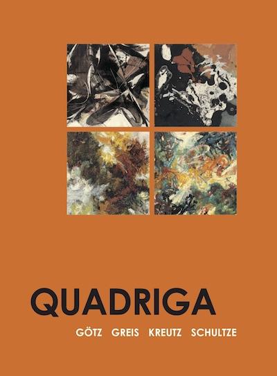 Katalog Quadriga Goetz Greis Kreutz Schultze Galerie Maulberger