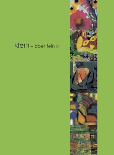 Katalog klein aber fein III Galerie Maulberger