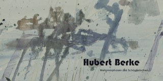 Einladungskarte Ausstellung Hubert Berke 2009 Galerie Maulberger