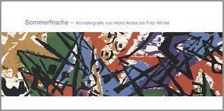 Einladungskarte Ausstellung Sommerfrische – Künstlergrafik von Horst Antes bis Fritz Winter 2009 Galerie Maulberger