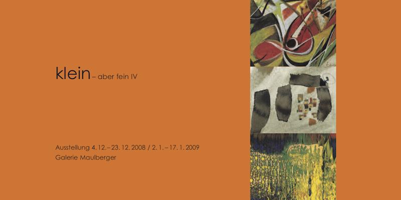 Einladungskarte Ausstellung Klein – aber fein IV 2009 Galerie Maulberger