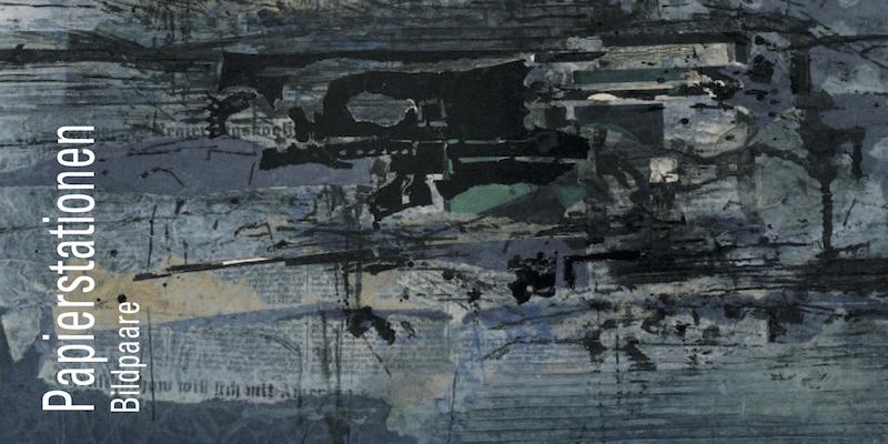 Einladungskarte Ausstellung Papierstationen – Bildpaare 2010 Galerie Maulberger