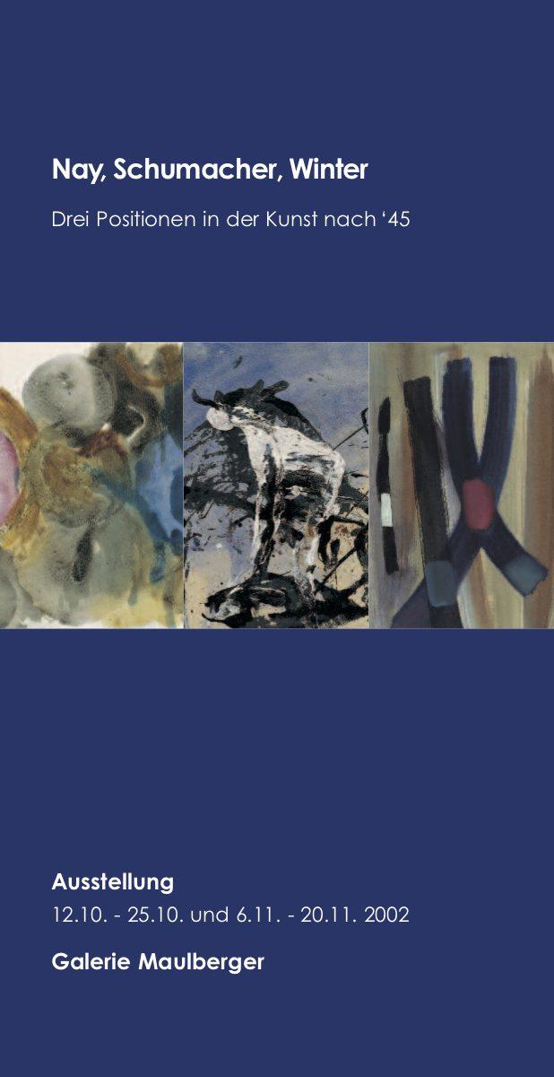 Einladungskarte Ausstellung Ernst Wilhelm Nay Emil Schumacher Fritz Winter – Kunst nach 45 2002 Galerie Maulberger 01