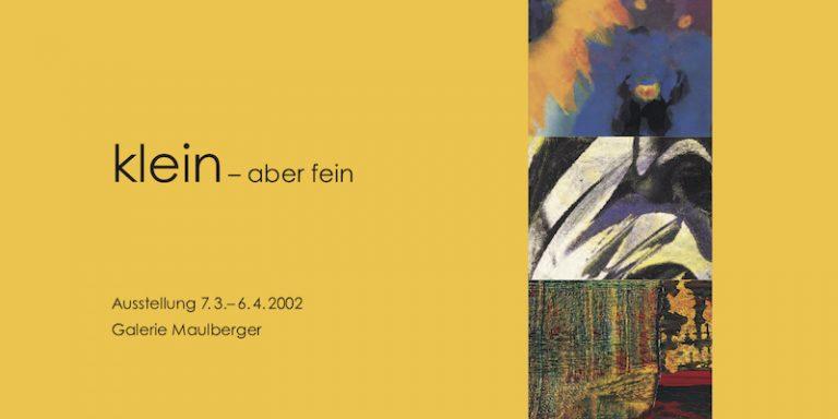 Einladungskarte Ausstellung Klein – aber fein 2002 Galerie Maulberger