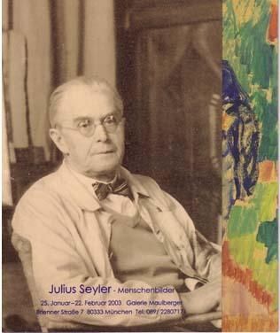 Einladungskarte Ausstellung Julius Seyler Menschenbilder 2003 Galerie Maulberger